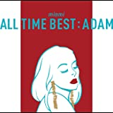 ALL TIME BEST : ADAM