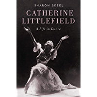 Catherine Littlefield: A Life in Dance book cover