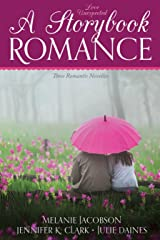 Love Unexpected: A Storybook Romance Kindle Edition