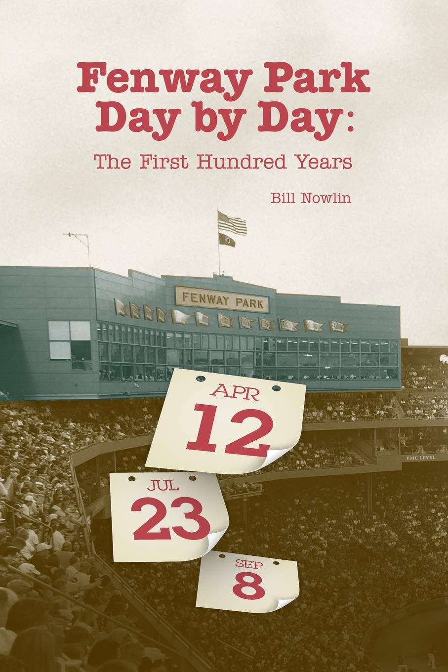 Fenway Park Day by Day: The First Hundred Years ebook