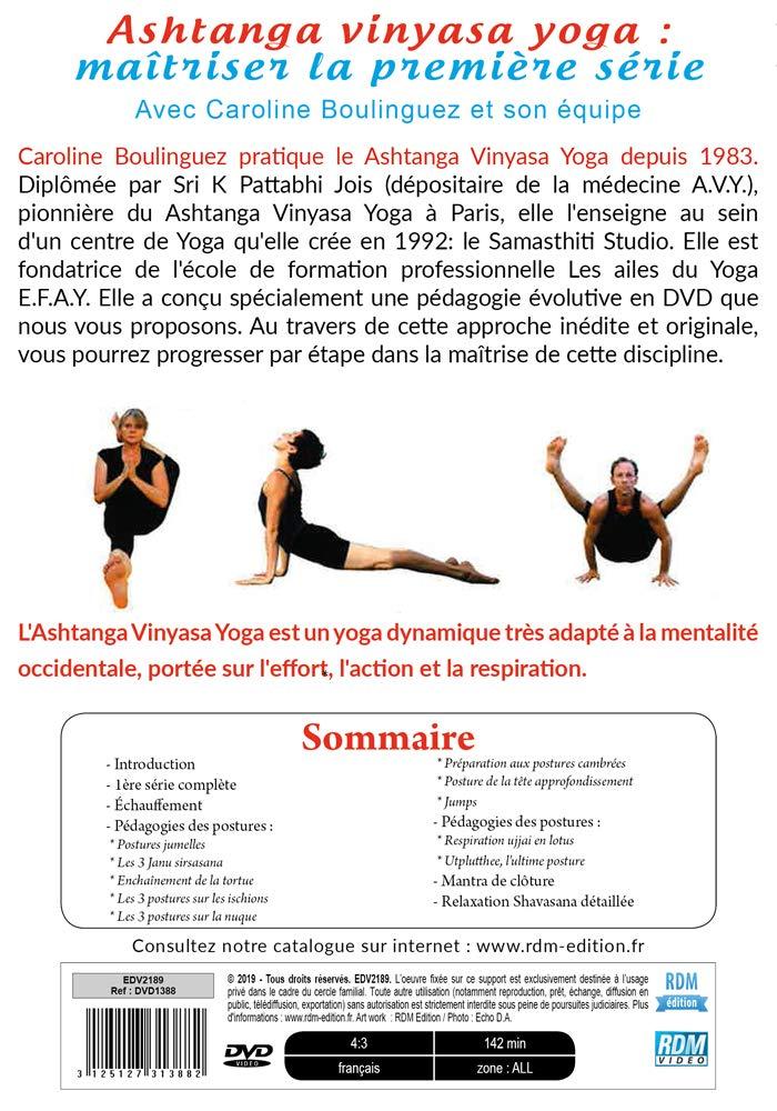 Ashtanga vinyasa yoga : maîtriser la premiere serie Francia ...