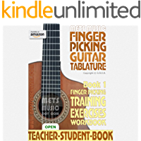 Finger Picking Guitar Tablature Book 1: Finger Picking Training Exercises Workbook