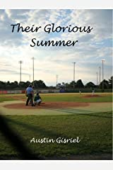 Their Glorious Summer Kindle Edition