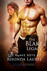 The Blake Legacy (The Blake Boys Book 3) Kindle Edition