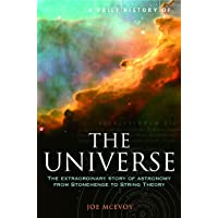 A Brief History of the Universe: From Ancient Babylon to the Big Bang (Brief Histories)
