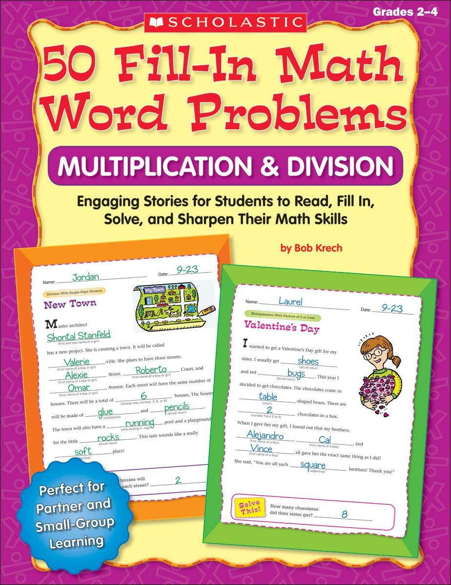 Download 50 Fill-in Math Word Problems: Multiplication & Division: Engaging Story Problems for Students to Read, Fill-in, Solve, and Sharpen Their Math Skills PDF
