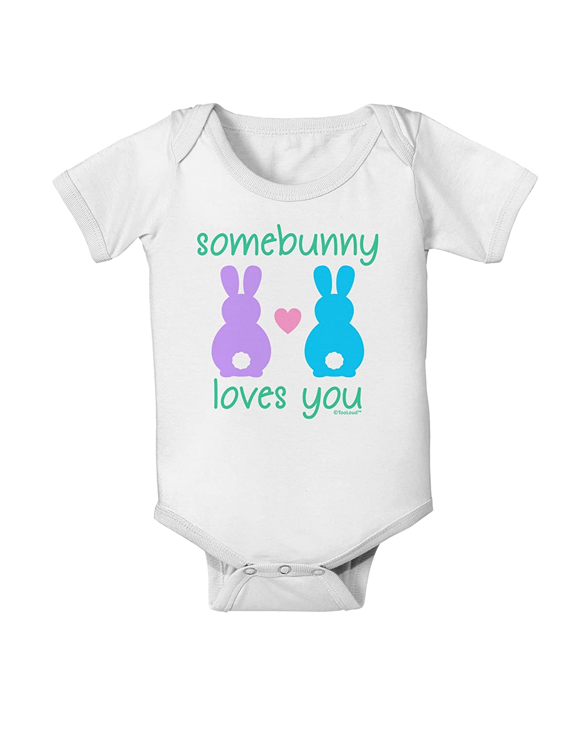 TooLoud Somebunny Loves You Baby Romper Bodysuit