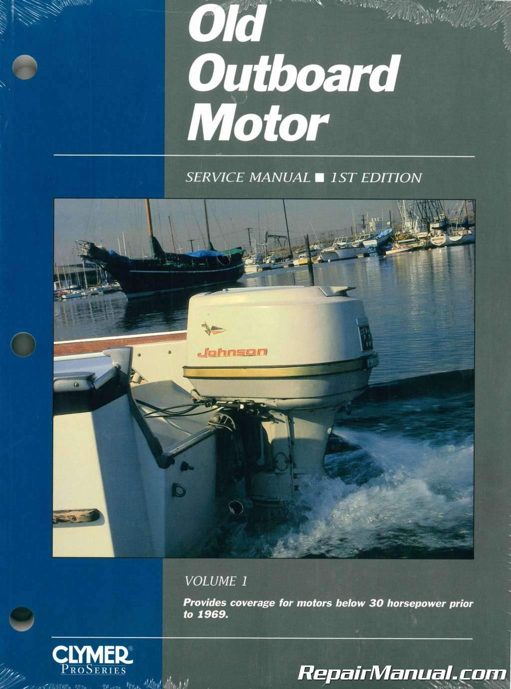Old Outboard Motor Service V 1 (Old Outboard Motor Service Manual) by Clymer