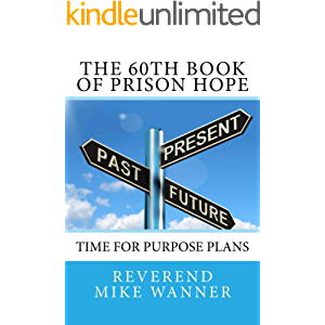 The 60th Book of Prison Hope: Time for Purpose Plans