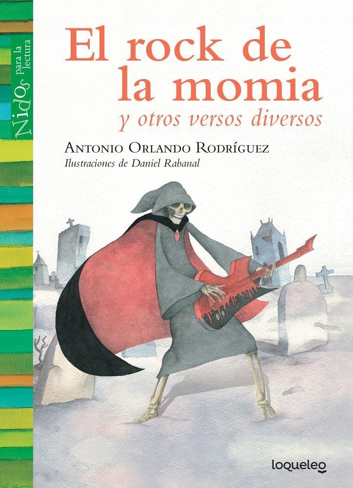 Read Online El rock de la momia / The Mummy's Rock Song (Spanish Edition) (Nidos Para La Lectura) pdf epub