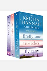 The Kristin Hannah Collection: Volume 1: Firefly Lane, True Colors, Fly Away Kindle Edition