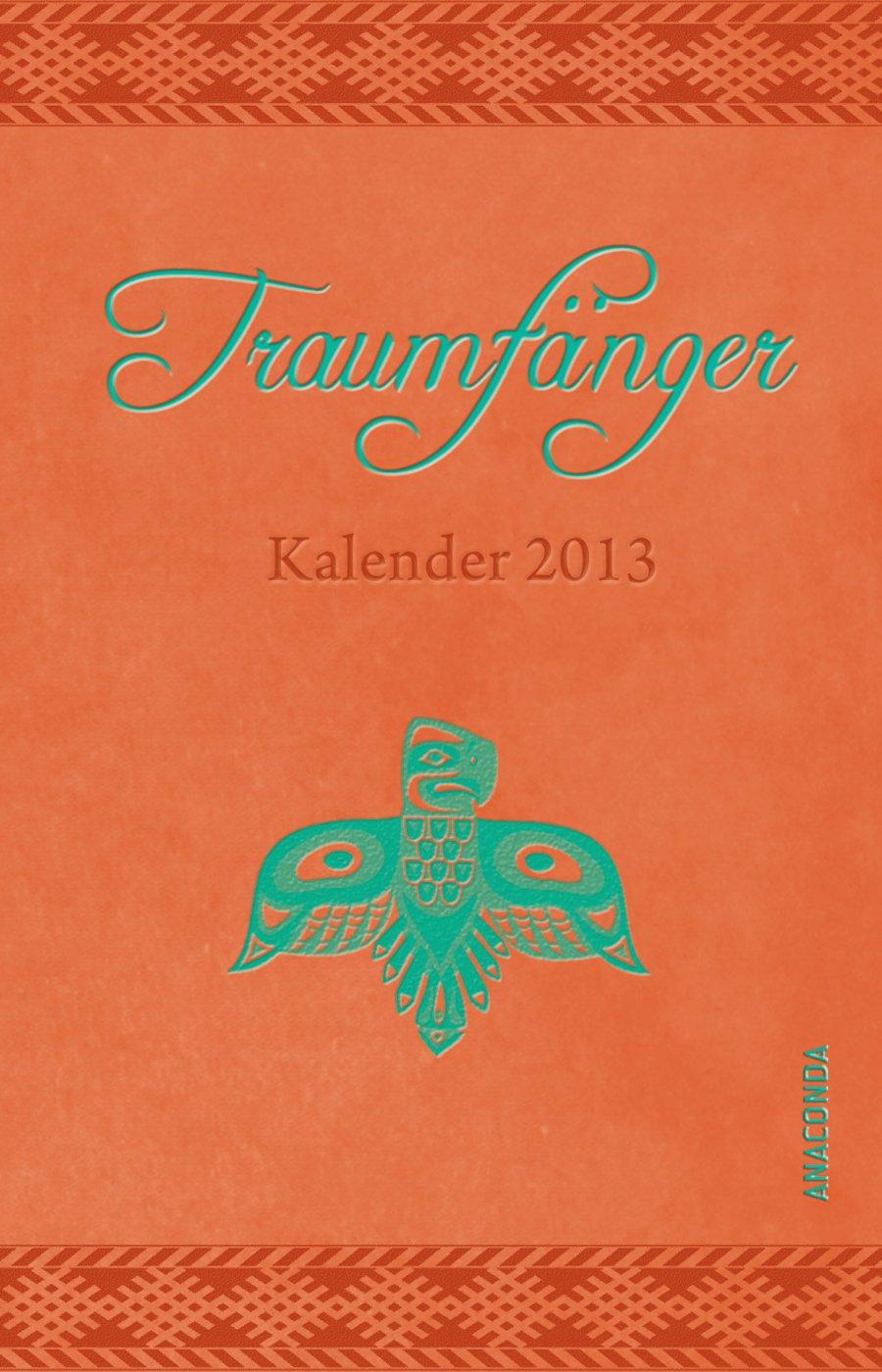 Traumfänger, Taschenkalender 2013