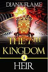 Heir (The 7th Kingdom Book 4) Kindle Edition