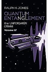 Quantum Entanglement Vol. 12:  Nightmarish Short Illustrated Tales (Grimm) Kindle Edition