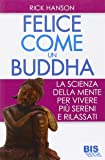 Felici come un Buddha