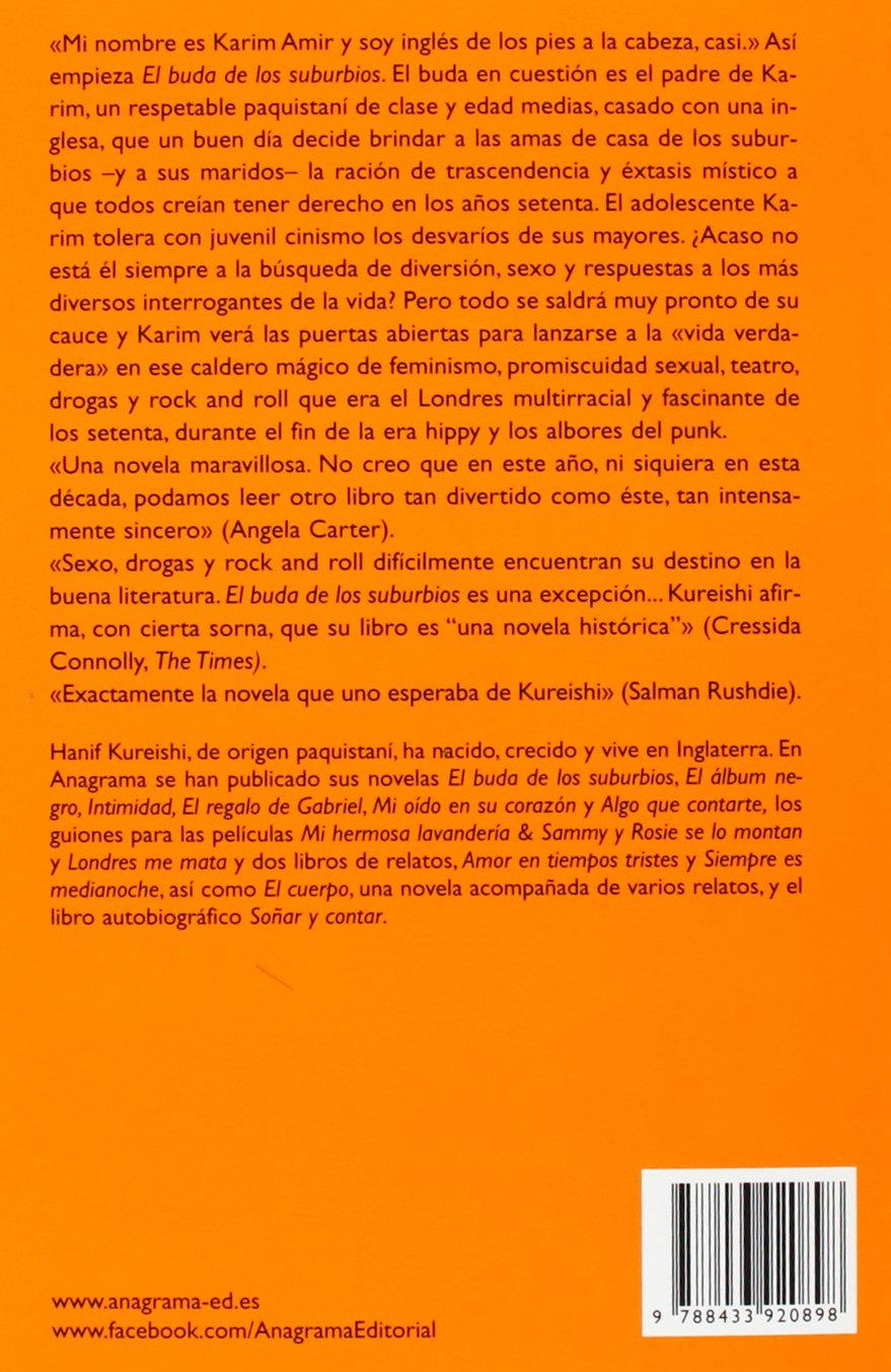 El buda de los suburbios (Spanish Edition): Hanif Kureishi: 9788433920898: Amazon.com: Books