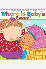 Where Is Baby's Puppy?: A Lift-the-Flap Book (Karen Katz Lift-the-Flap Books) Board book