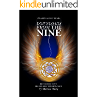 Downloads From the Nine: Awaken as you read (English Edition)