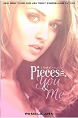 Pieces of You & Me Kindle Edition