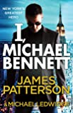 I, Michael Bennett: (Michael Bennett 5). A brilliant New York crime thriller