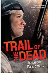 Trail of the Dead (Killer of Enemies Book 2) Kindle Edition