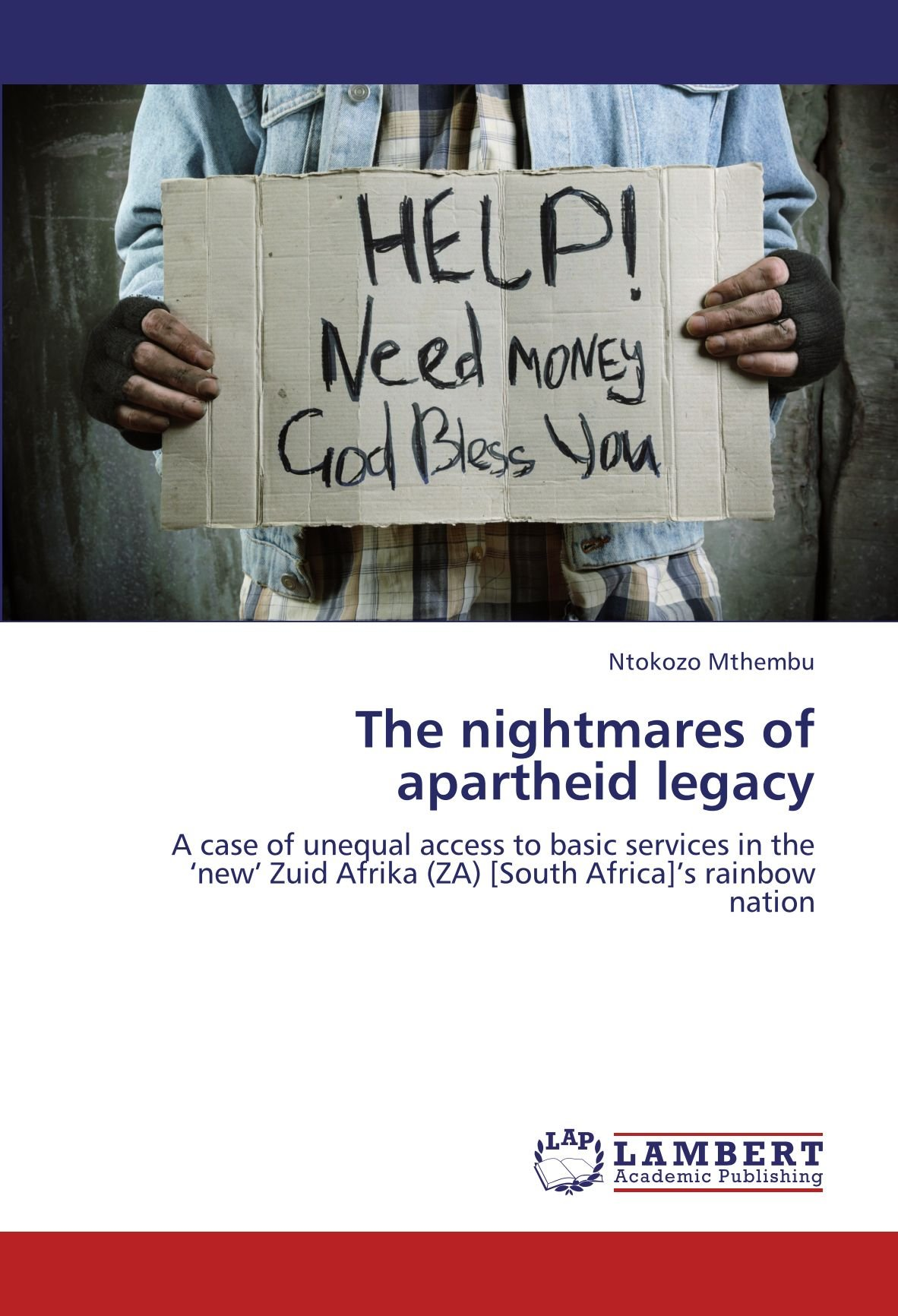 Read Online The nightmares of apartheid legacy: A case of unequal access to basic services in the 'new' Zuid Afrika (ZA) [South Africa]'s rainbow nation pdf
