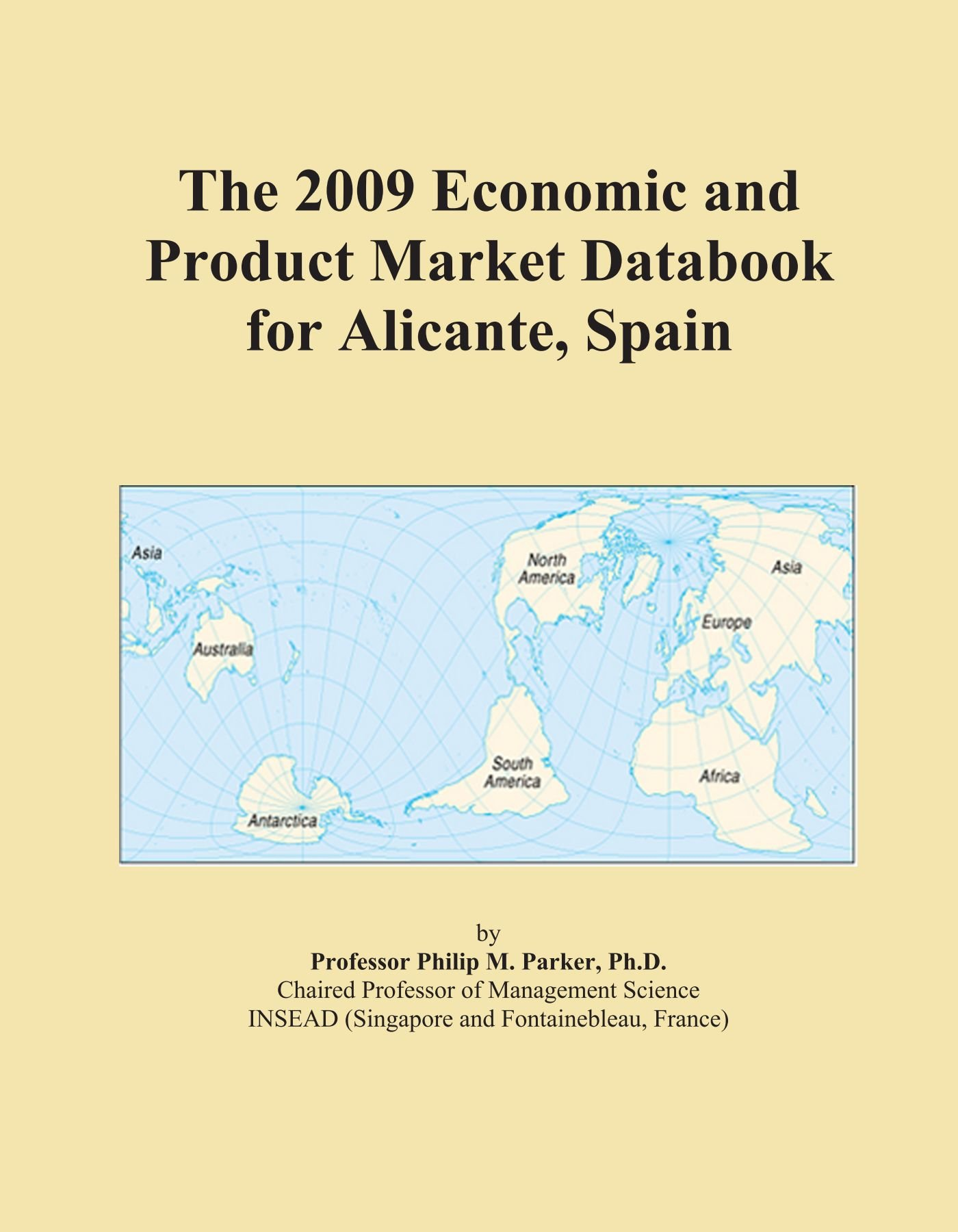 The 2009 Economic and Product Market Databook for Alicante, Spain PDF