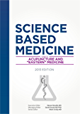 """Science-Based Medicine: Guide to Acupuncture and """"Eastern"""" Medicine"""