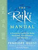 The Reiki Manual: A Training Guide for Reiki Students, Practitioners and Masters
