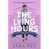 The Lying Hours (How to Date a Douchebag Book 5)