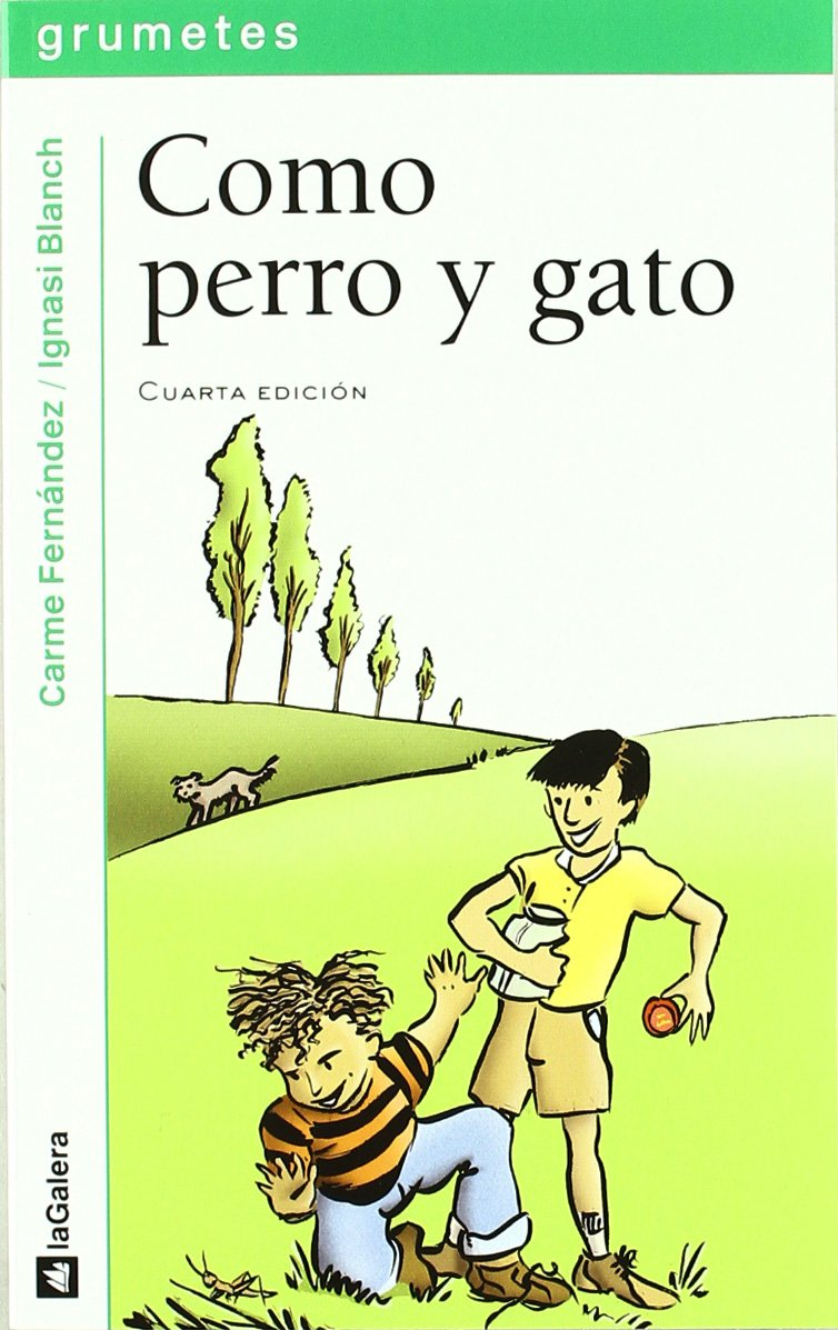 Como perro y gato (Grumetes): Amazon.es: Carme Fernández Villabol, Ignasi Blanch: Libros