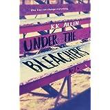 Under the Bleachers: Alternative Cover