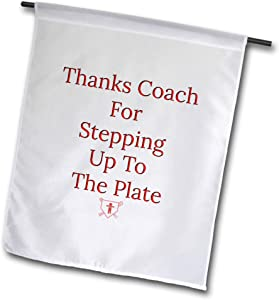 3dRose Carrie Merchant Image Quote - Image of Thanks Coach for Stepping Up to The Plate - 12 x 18 inch Garden Flag (fl_317427_1)