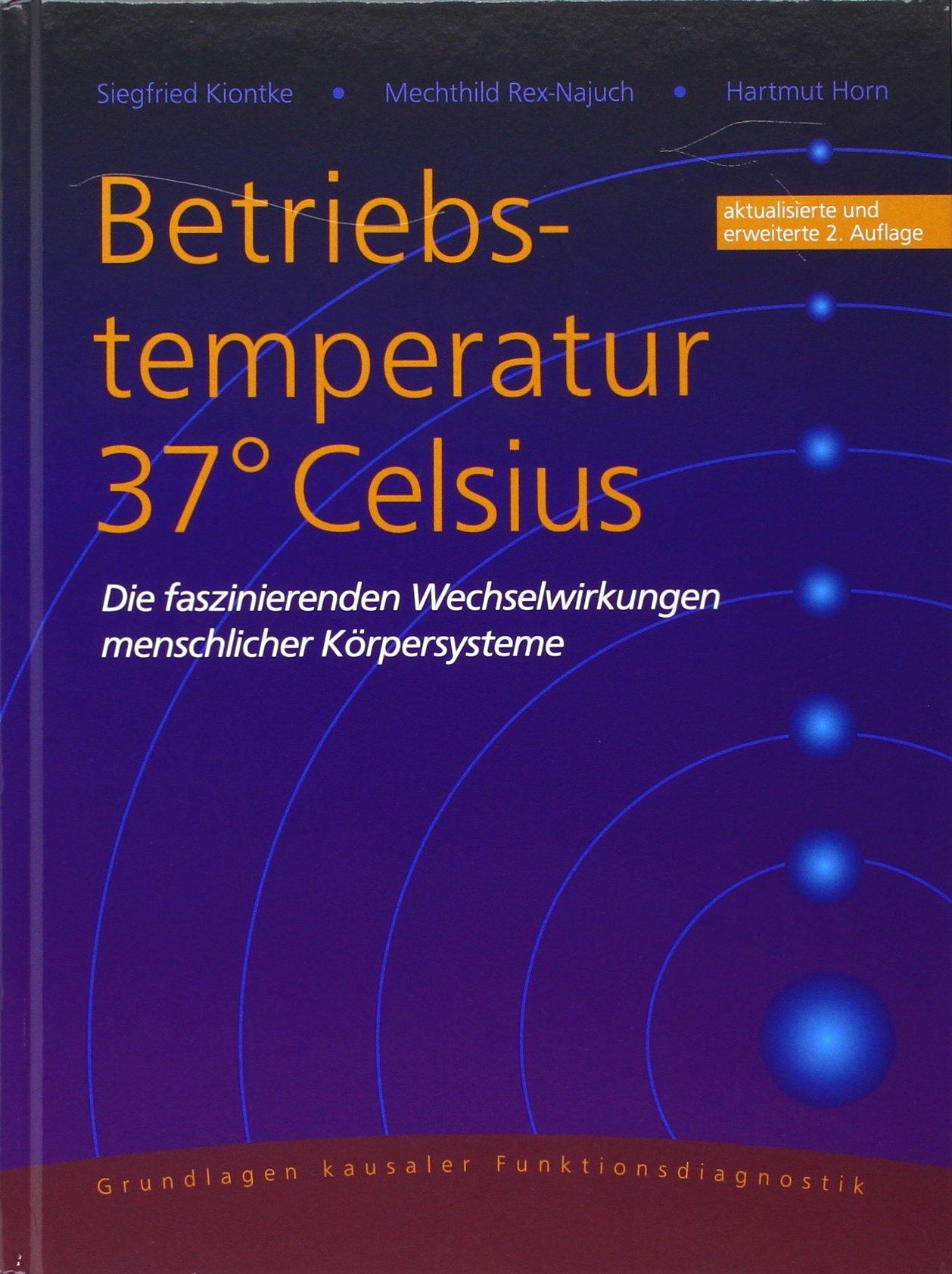 Betriebstemperatur 37° Celsius: Die faszinierenden Wechselwirkungen ...