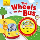 The Wheels on the Bus (A Big Button for Little Hands Sound Book)