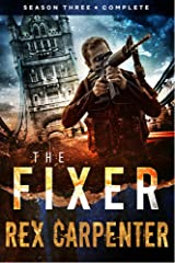 The Fixer, Season 3: Complete: (A JC Bannister Serial Thriller) Kindle Edition