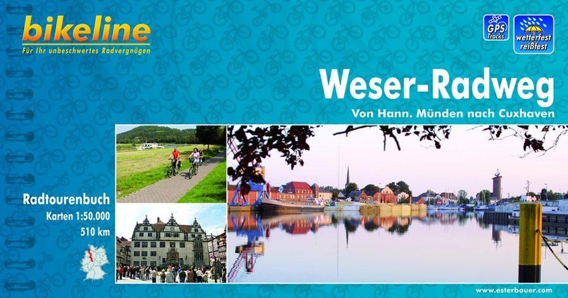 Weser Radweg Karte.Bikeline Radtourenbuch Weser Radweg Von Hann Münden Nach Cuxhaven