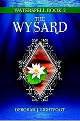 Waterspell Book 2: The Wysard Paperback