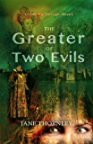 The Greater of Two Evils (Crime by Design Book 4)