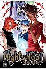 Nightschool Vol. 2: The Weirn Books Kindle Edition