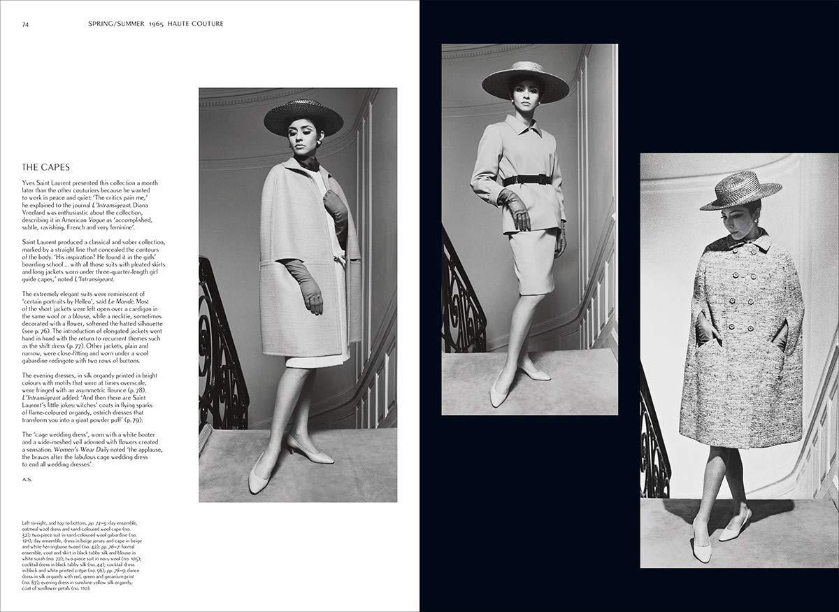 Yves Saint Laurent: The Complete Haute Couture Collections, 1962–2002  (Catwalk): Menkes, Suzy, Flaviano, Olivier, Samuel, Aurélie, Savignon,  Jéromine, Fournier, Lola, Coulon-Saillard, Alice, Éblé, Domitille, Neveu,  Laurence, Veyrat, Leslie ...