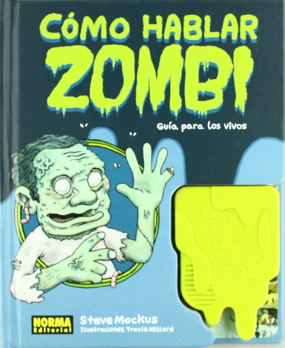 Como hablar zombie / How to Speak Zombie: Guia para los vivos / A Guide for the Living (Spanish Edition) PDF
