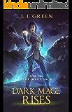 Dark Mage Rises - A Dark Space Fantasy (Star Mage Saga Book 2)