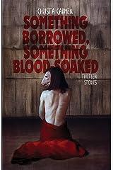 Something Borrowed, Something Blood-Soaked