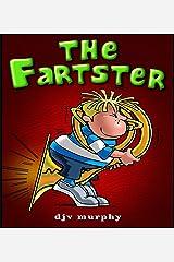 The Fartster (Kindle Version) Kindle Edition