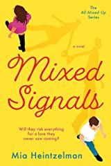 Mixed Signals (All Mixed Up Book 1) Kindle Edition