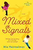 Mixed Signals (All Mixed Up Book 1)