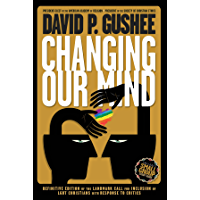 Changing Our Mind: Definitive 3rd Edition of the Landmark Call for Inclusion of LGBTQ Christians with Response to… book cover