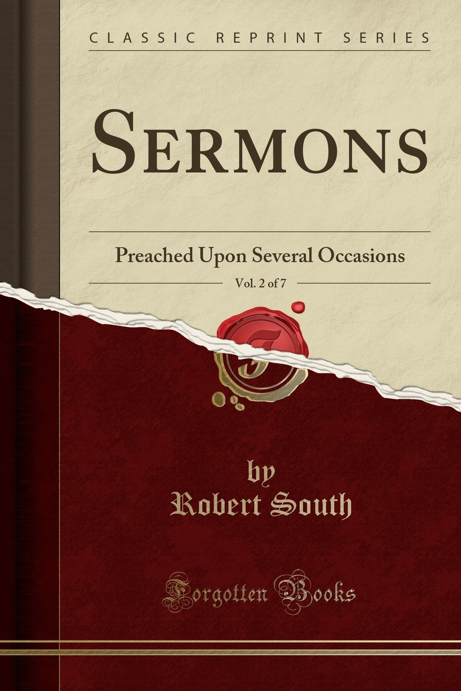 Read Online Sermons, Vol. 2 of 7: Preached Upon Several Occasions (Classic Reprint) pdf