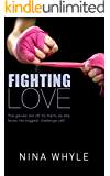 Fighting Love (An Action-Filled Romance): The gloves are off for Harry as she faces her biggest challenge yet!